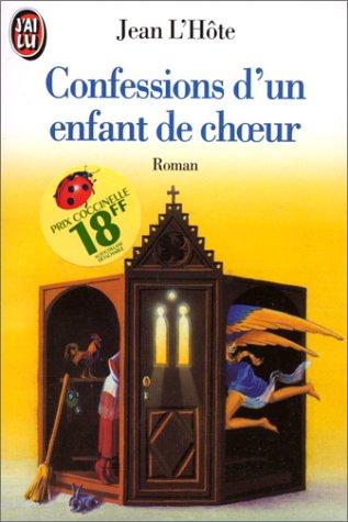 9782277122609: LES CONFESSIONS D'UN ENFANT DE CHOEUR