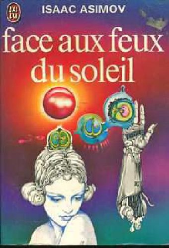 9782277124689: Face aux feux du soleil (J'ai Lu science-fiction)
