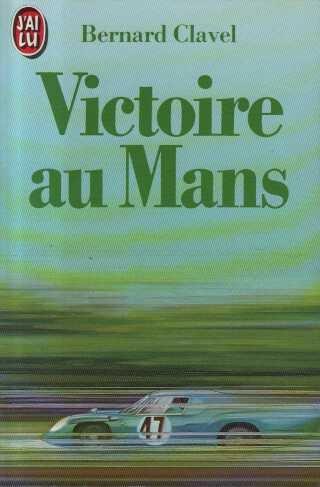 9782277126119: Victoire au Mans