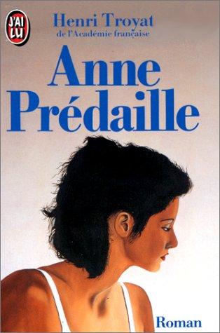9782277126195: Anne Predaille (J'ai lu) (French Edition)