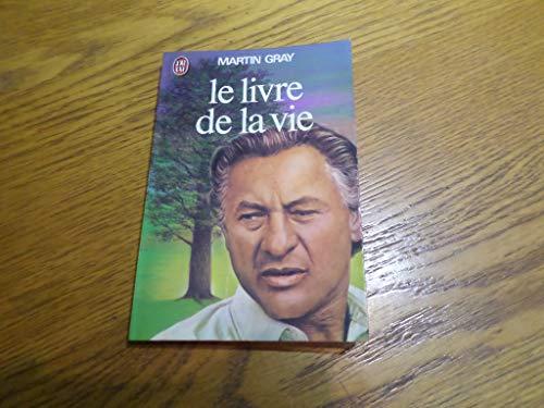 9782277128397: Le Livre de la vie - Pour trouver le bonheur, le courage et l'espoir