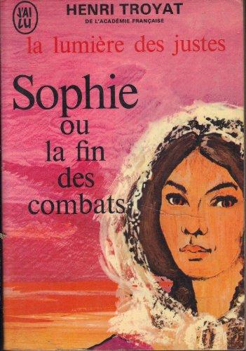9782277132806: La lumière des justes, tome 5 : Sophie ou la fin des combats