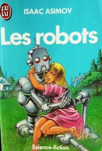 9782277134534: Les Robots (French Edition)