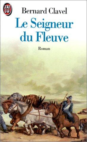 9782277135906: Le Seigneur Du Fleuve (French Edition)