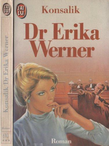 9782277146100: Docteur Erika Werner (Erika Werner, chirurgienne)