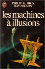 9782277210672: Les Machines à illusions (J'ai Lu science-fiction)