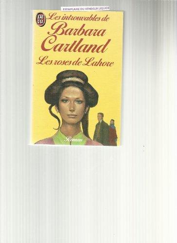 9782277210696: Roses de lahore ** (les) (Barbara Cartlan)