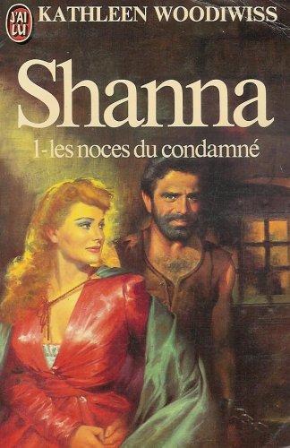 9782277210856: Shanna : Tome 1 : Les noces du condamné : Collection : J'ai lu n° 1085