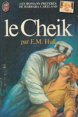 9782277211358: Le Cheik : Les romans préférés par Barbara Cartland : Collection : J'ai lu n° 1135