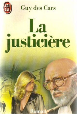 9782277211631: La Justiciere (French Edition)