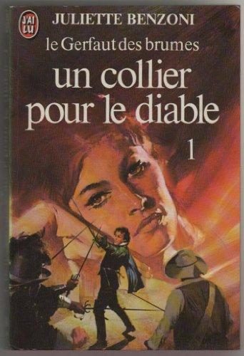 9782277211860: Le Gerfaut Des Brumes - Un Collier Pour Le Diable 1