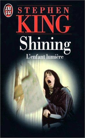 9782277211976: Shining : L'enfant lumière