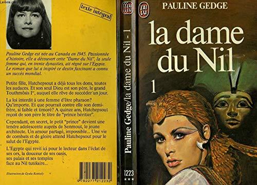 LA Dame du Nil Tome 1 (J'ai: Pauline Gedge