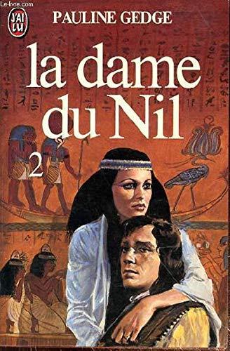 La Dame du Nil T2 ***: Gedge Pauline