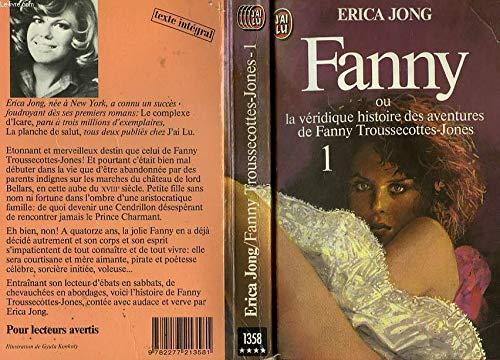 Fanny ou la v?ridique histoire des aventures: Erica Jong