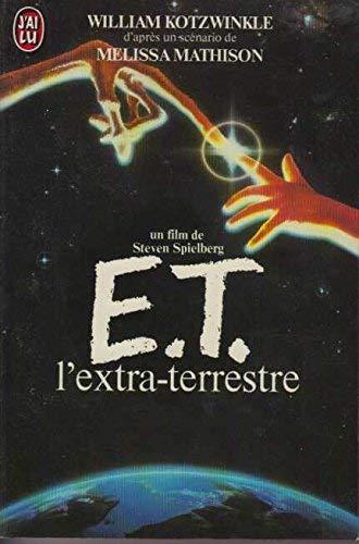 9782277213789: E.t. l'extra terrestre - un film de steven spielberg