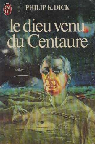 9782277213796: Le Dieu venu du Centaure