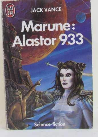 Marune: Alastor 933 (9782277214359) by Jack Vance