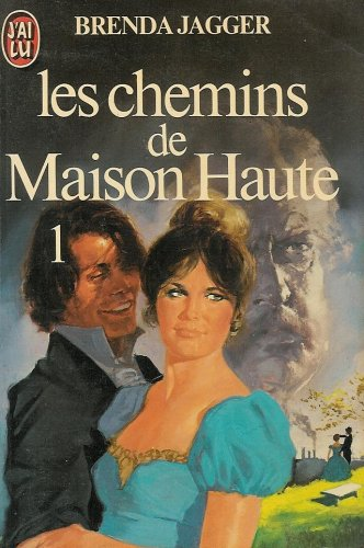 9782277214366: Les chemins de maison haute : Tome 1 : Collection : J'ai lu n° 1436