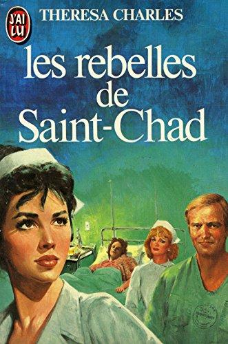 9782277214953: Les rebelles de Saint-Chad