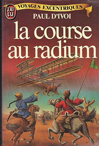 9782277215448: La course au radium