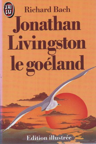 9782277215622: Jonathan Livingston le goeland : édition illustrée