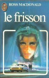 Le frisson: Ross Macdonald