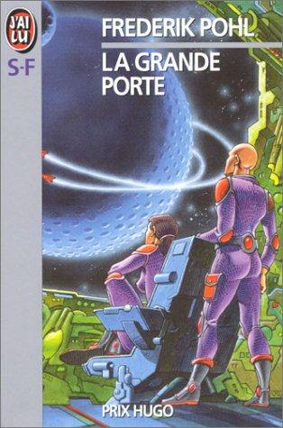 La grande porte (2277216917) by Frederik Pohl