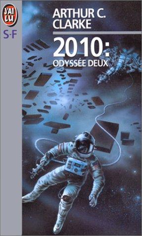2010 : odyss?e deux: Arthur C. (Arthur Charles) Clarke,Clarke Arthur-C