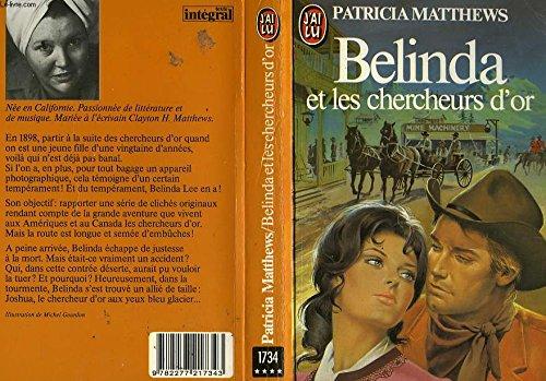 Belinda et les chercheurs d'or (2277217344) by Patricia Matthews