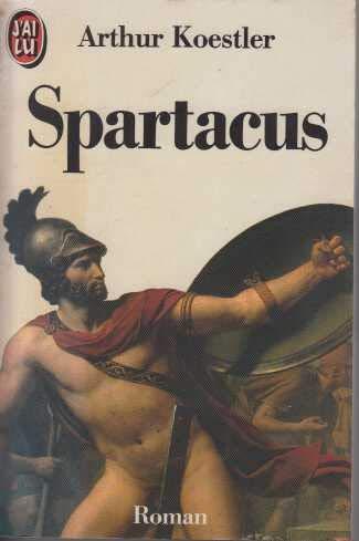 Spartacus (DOCUMENTS): Koestler, Arthur