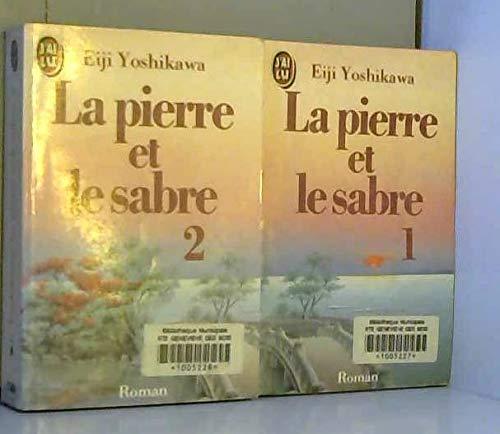 9782277217701: La pierre et le sabre t1 (J'ai Lu)