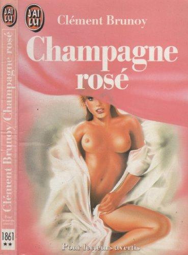 Champagne rosé: Brunoy, Clément