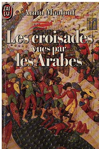 9782277219163: Croisades vues par les arabes (les) (Littérature Générale)