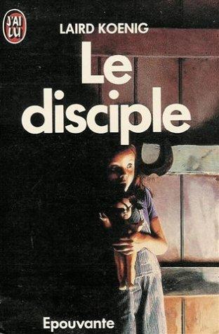 9782277219651: Le disciple