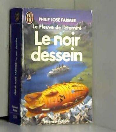 Le Fleuve de l'?ternit?, tome 3 : Farmer Philip-Jose