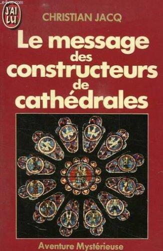 9782277220909: Le message des constructeurs de cathedrales