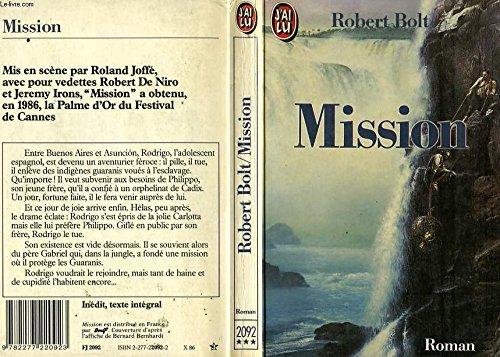 La Mission: Bolt Robert