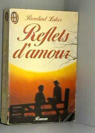 9782277221296: Reflets d'amour (Amour et Destin)