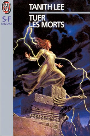 Tuer les morts (9782277221944) by Tanith Lee