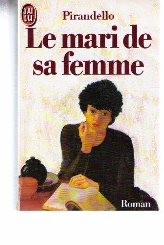 Le mari de sa femme (9782277222835) by Luigi Pirandello