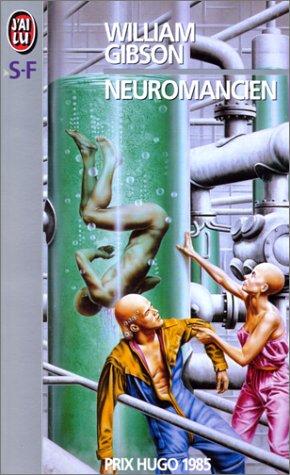 9782277223252: Neuromancien (French Edition)