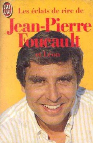 9782277223917: Les eclats de rire de jean-pierre foucault et leon