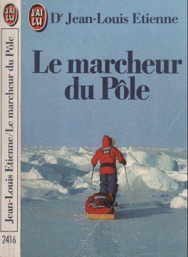 9782277224167: Le marcheur du P�le