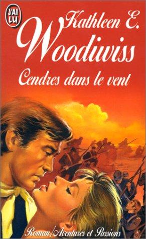 Cendres dans le vent (2277224219) by Kathleen E Woodiwiss; France-Marie Watkins