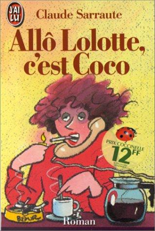 9782277224228: Allô Lolotte, c'est Coco