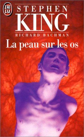 9782277224358: La Peau Sur Les Os