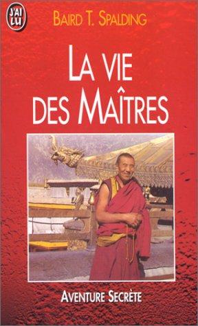 9782277224372: La Vie des maîtres