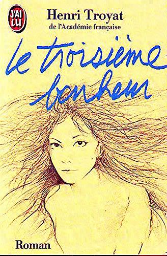 9782277225232: Le Troisieme Bonheur (French Edition)