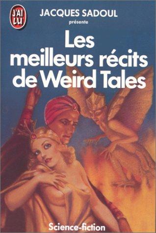 9782277225560: Les Meilleurs Récits de Weird Tales
